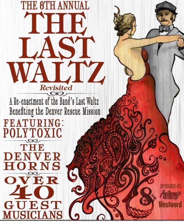 The Last Waltz Next Friday in Boulder