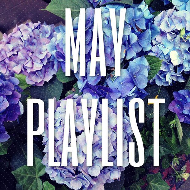 May Playlist | Blue Mountain Belle