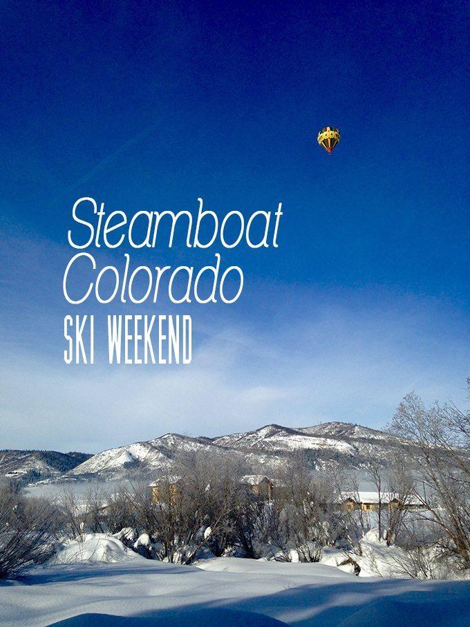 Steamboat Springs Ski Weekend